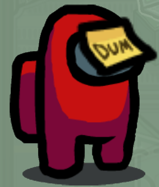 Dum Sticker Hat Skin Among Us